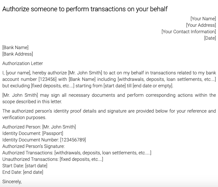 Authorize someone to perform transactions on your behalf